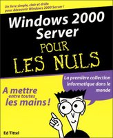 Windows 2000 server pour les nuls