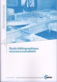 Étude bibliographique ; structure ; usinabilite ; performances