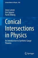 Conical intersections in physics: an introduction to synthetic gauge theories