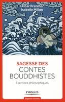 Oscar Brenifier - Sagesse des contes bouddhistes