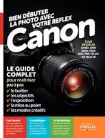 Texto Alto - Bien débuter la photo avec son reflex Canon
