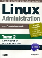 J.-F.Bouchaudy - Linux administration - Tome 2