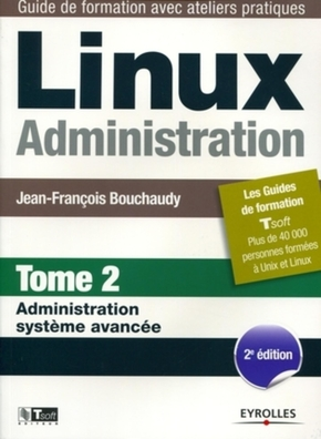 J.-F.Bouchaudy- Linux administration - Tome 2