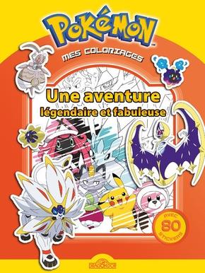 Mes Coloriages Pokemon Une Aventure Legendaire Et Fabuleuse Librairie Eyrolles