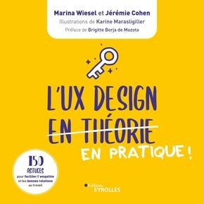 M.Wiesel, J.Cohen- L'UX Design en pratique !