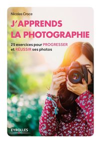 J'apprends la photographie