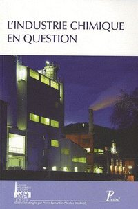 L'industrie chimique en question