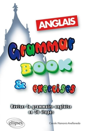 Anglais - Grammar Book & Exercices