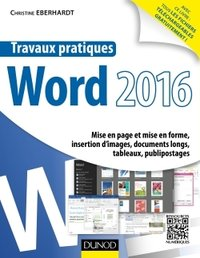 Travaux pratiques avec word 2016 - mise en page et mise en forme, insertion d'images, document long