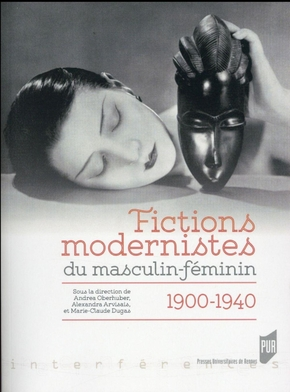 Fictions modernistes du masculin/feminin