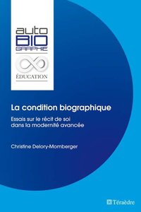 La condition biographique