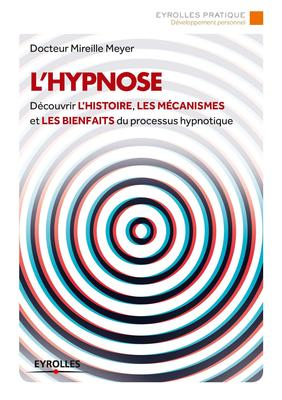 Mireille Meyer - L'hypnose