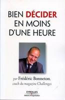 Frédéric Bonneton - Bien décider en moins d'une heure