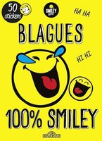 Smileyworld ; blagues 100% smiley