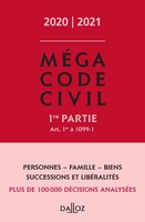 Méga Code Civil - Tome 1