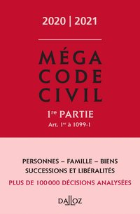 Méga code civil 2020, 1re partie - 1re ed.
