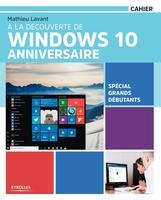 M.Lavant - À la découverte de Windows 10 Anniversaire
