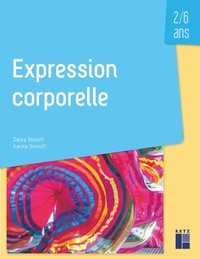 Expression corporelle 2/6 ans