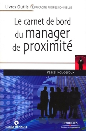 Pascal Pouderoux- Le carnet de bord du manager de proximité
