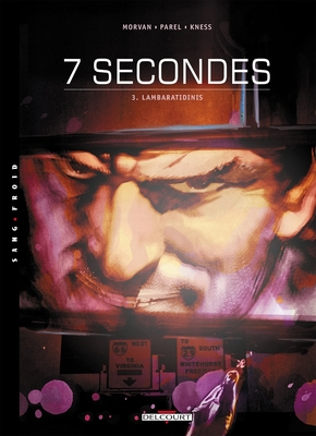 7 secondes - Tome 3
