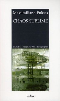 Chaos sublime