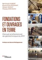 B.Hubert, B.Philipponnat, O.Payant, M.Zerhouni - Fondations et ouvrages en terre