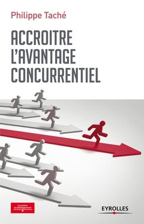 P.Taché- Accroître l'avantage concurrentiel