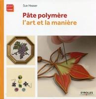 Sue Heaser - Pâte polymère