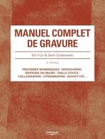 B.Fick, B.Grabowski - Manuel complet de gravure
