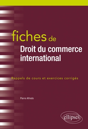 Fiches de droit du commerce international