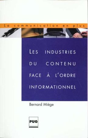 Industries du contenu face a l'ordre informationnnel