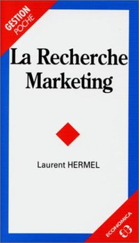 La recherche marketing