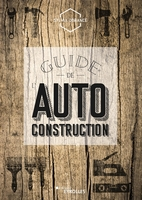 S.Dorance - Guide de l'autoconstruction