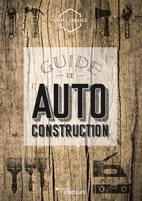 S.Dorance- Guide de l'autoconstruction