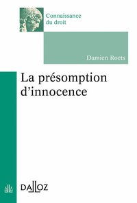 La présomption d'innocence - 1re ed.