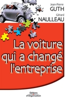 Gérard Naulleau - La voiture qui a changé l'entreprise