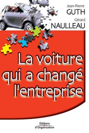 Gérard Naulleau- La voiture qui a changé l'entreprise
