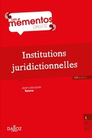 Institutions juridictionnelles - 17e ed.