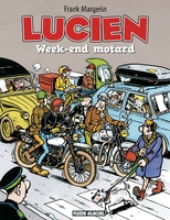 Lucien Tome 8 : Week-end motard