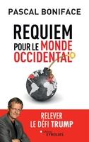 P.Boniface - Requiem pour le monde occidental