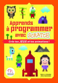 Apprends à programmer avec Scratch