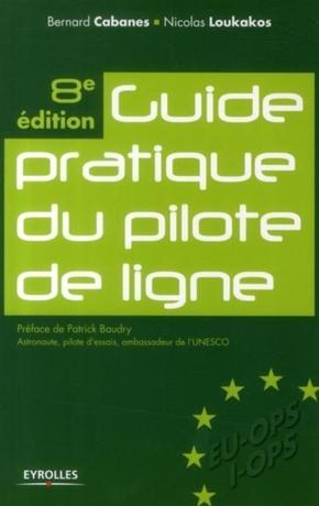 B.Cabanes, N.Loukakos- Guide pratique du pilote de ligne