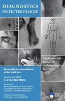 Diagnotics en victimologie - manuel illustre des referents et des praticiens