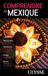 Comprendre le mexique