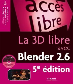 O.Saraja, H.Hebeisen, B.Fauret- La 3D libre avec Blender 2.6