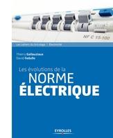 D.Fedullo, T.Gallauziaux - Les évolutions de la norme électrique