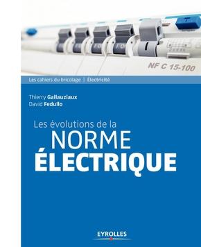 D.Fedullo, T.Gallauziaux- Les évolutions de la norme électrique