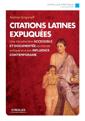 Grigorieff Nathan- Citations latines expliquées