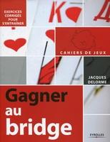 Jacques Delorme - Gagner au bridge