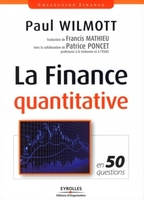 Paul WILMOTT - La finance quantitative en 50 questions